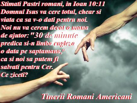 Cerem doar o mana de ajutor, pastorilor nostri romani